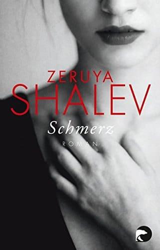 Zeruya Shalev Schmerz Glückliche Partnerschaft Liebe