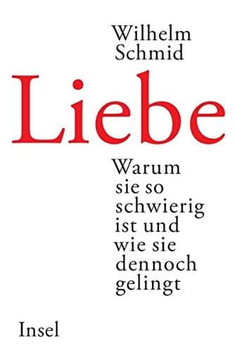 Wilhelm Schmid Liebe Glückliche Partnerschaft