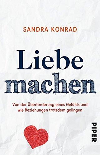 Sandra Konrad Liebe machen Erfüllung