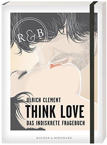 Think Love Ulrich Clement Rezension