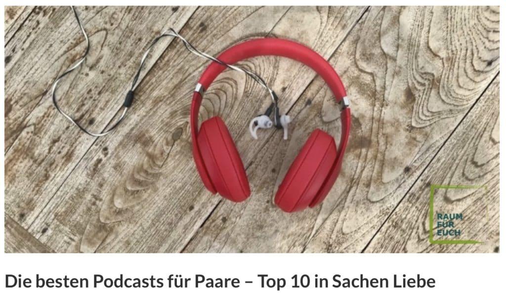 Beste Podcast für Paare beliebteste Blogartikel Partnerschaft