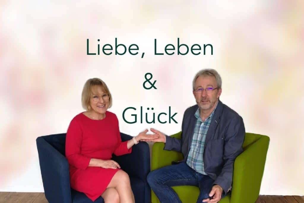 Podcast Liebe, Leben - Glück