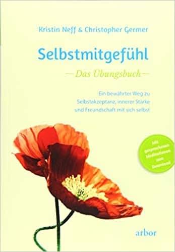 Kristin Neff Selbstmitgefühl Übungsbuch